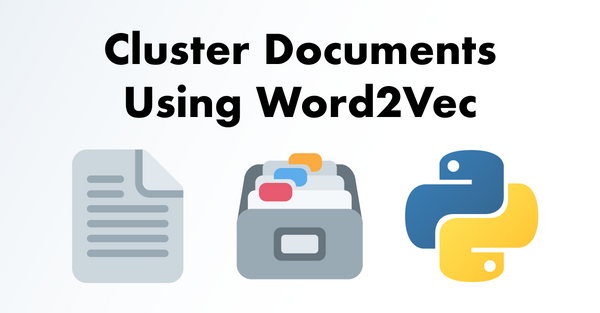 NLP Snippets #2: Cluster Documents Using Word2Vec